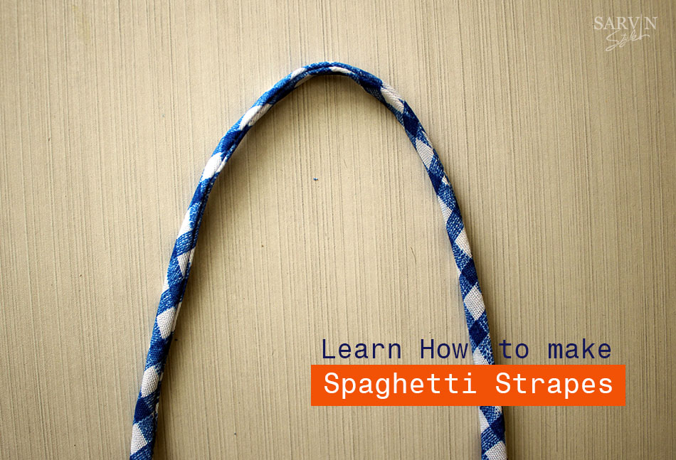 Learn how to make Perfect & Simple Speghetti Straps